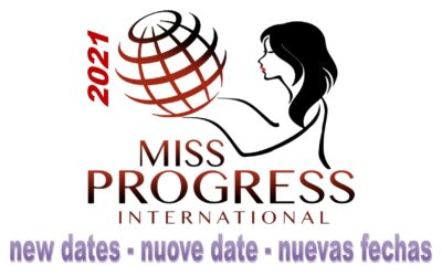 Le nuove date di Miss Progress International 2021
