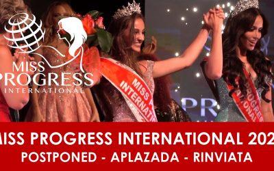 MISS PROGRESS INTERNATIONAL POSTPONED